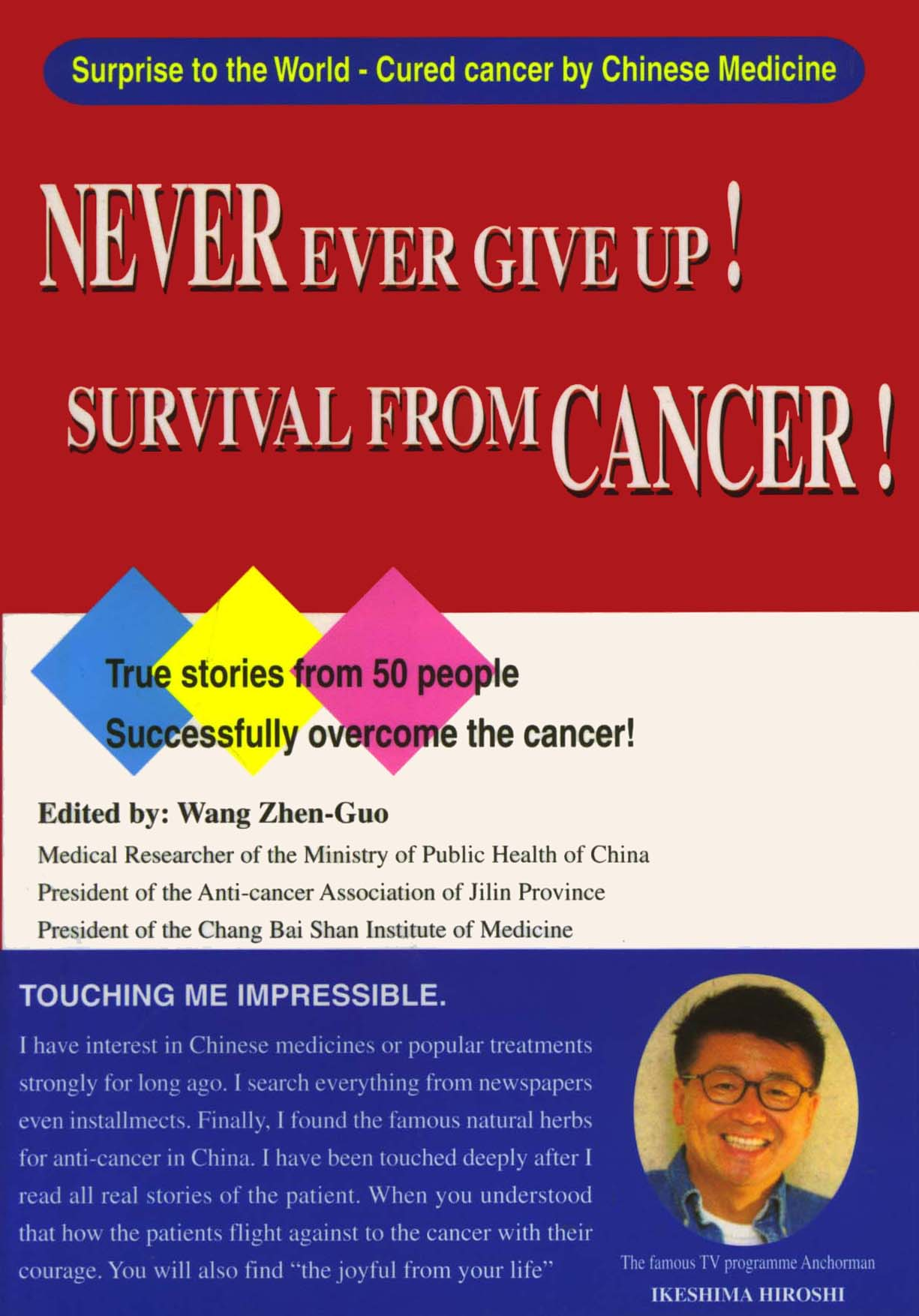 Never Ever Give Up! Survival from Cancer!